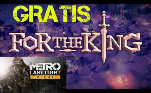 For the King + Metro Last Light Redux Gratis su Epic Games