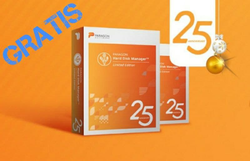 Gratis il software Paragon Hard Disk Manager 17 25th Anniversary Edition