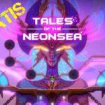 Tales of the Neon Sea Gratis su Epic Games riscatta il gioco per pc