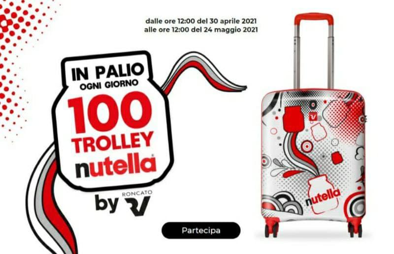 Concorso Nutella Partecipa subito! In palio 100 Trolley Roncato firmati Nutella
