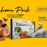 Campione Omaggio ItalianWay per Cane o Gatto welcome pack fino a esaurimento scorte