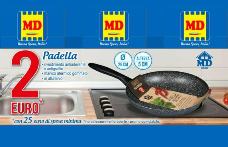 MD Padella antiaderente a soli 2 euro offerta valida fino al 18 luglio 2021