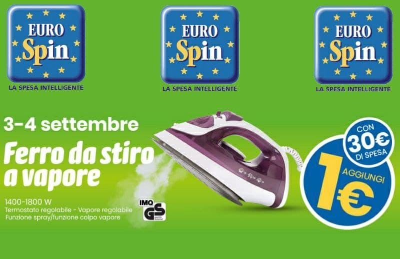Eurospin Ferro da Stiro a solo 1€ il 3 e 4 settembre
