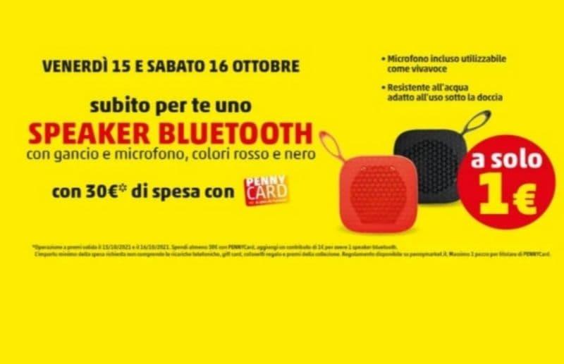 Solo da Penny Market, nei giorni 15 e 16 ottobre, puoi ottenere uno Speaker Bluetooth a 1 euro con una spesa minima di 30 euro